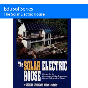 How to Build Your Own Solar Electric House