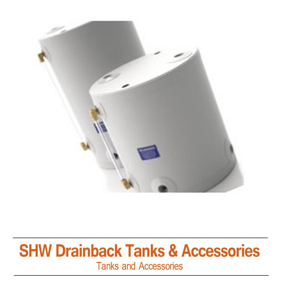 Solar Hot Water Drainback Tanks and Accessories