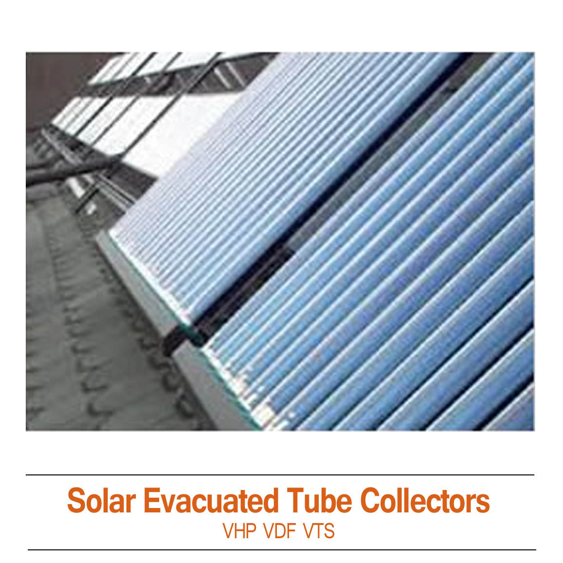 ThermoPower-VHP Heat Pipe Evacuated Tube Solar Collectors