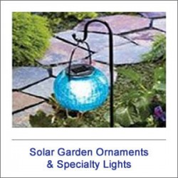 Solar Garden Ornaments & Specialty Lights