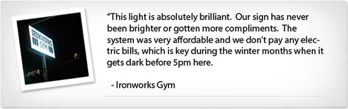 Solar Sign & Flood Light with 150 Watt Output / 3 Year Warranty Customer Testimonial
